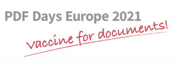 Slogan of the PDF Days Europe 2021: Vaccine for documents